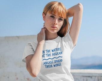 In the Waters of the Aegean, Greek song, folk song, sea lovers shirt, Greek lovers, Greek language, Leros,  ocean, sea, wave, Aegean blue