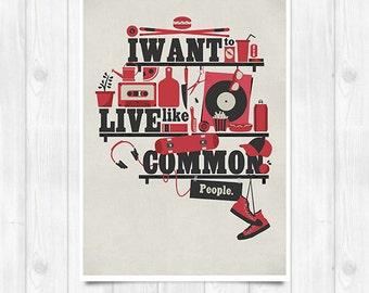 20% OFF!! Pulp print - Common People - Music poster Music print Lyrics Print