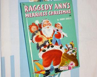 Raggedy Ann's Merriest Christmas, 1952 Wonder Book