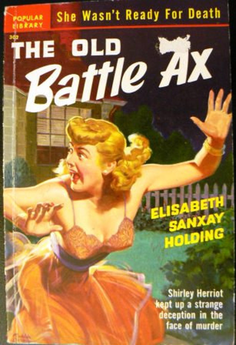 vintage paperback ... The OLD BATTLE AX  by Elisabeth Sanxay image 0