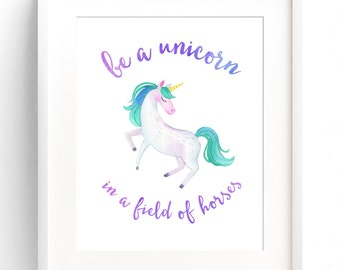 graphic relating to Be a Unicorn in a Field of Horses Free Printable identified as PRINTABLE Unicorn Decor Nursery Wall Artwork Often Be By yourself