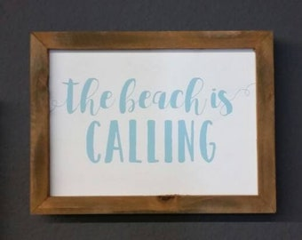 "Lettered Painted Wood Sign - ""the beach is calling"""
