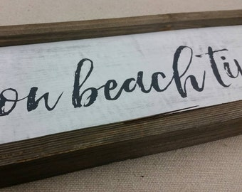 """Lettered Painted Wood Sign - """"on beach time"""""""