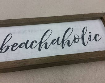 Lettered Painted Wood Sign - beachaholic