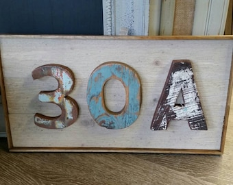 30A  Handmade One of a Kind Distressed Wood Plank Sign - Florida Beach Road - Seaside- Grayton Beach - Word Sign -Use Inside or Outside.