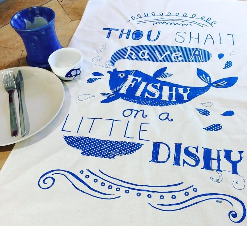 Thou shalt have a Fishy on a Dishy tea towel