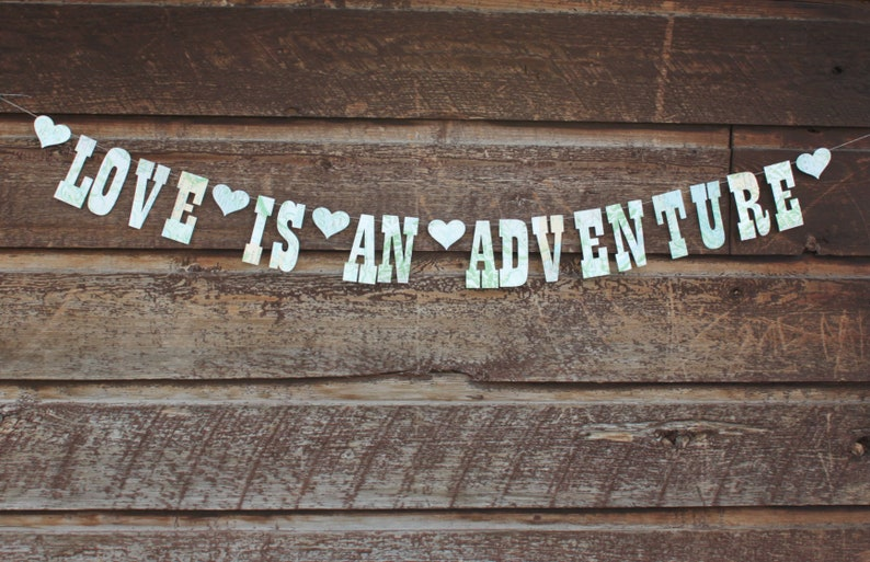 Love Is An Adventure Banner Made from Map pages Paper image 0