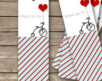 "Printable Valentine's Bookmarks - 2""x6""- I Wheelie Like You"