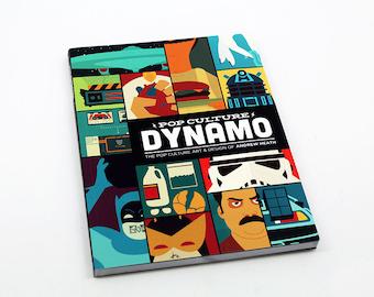 Pop Culture Dynamo: The Pop Culture Art & Design of Andrew Heath