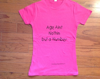Age Ain't Nothing But a Number Lady T-Shirt Inspired by Chi Ali  Aaliyah Pretty Ricky Old School Rap Baby Doll Tee