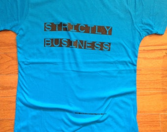 Strictly Business Lady T-Shirt Inspired by EPMD Old School Rap Baby Doll Tee Tommy Davidson