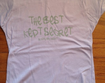 The Best Kept Secret, So STFU & Peep It Lady T-shirt Inspired by Diamon D and the Psychotic Neurotics, Old School Hip Hop Rap Baby Doll tee