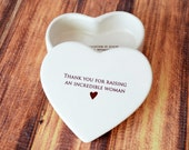 Mother of the Bride Gift, Mother of the Bride Gift From Groom - SHIPS FAST - Heart Keepsake Box - Thank You for Raising an Incredible Woman