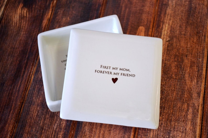 Unique Mother of the Bride Gift - First My Mom, Forever My Friend- Square Keepsake Box