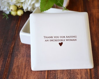 Unique Mother of the Bride Gift From Groom - Square Keepsake Box - Thank You for Raising an Incredible Woman - Mother-in-Law Wedding Gift