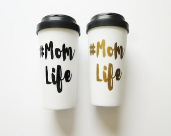 mom life coffee mug, coffee mugs for mom, mom gifts, mom mug, cool mom mug, gifts for mom, momlife travel mug, gifts got mom