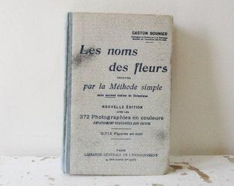 Ancien français du livre, des années 1920, Vintage Les Noms des Fleurs, les noms de fleurs en France, Livre ancien