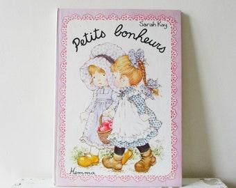 Vintage français livre Sarah Kay 1978, années 1970 Petits Bonheurs France, Livre ancien enfant