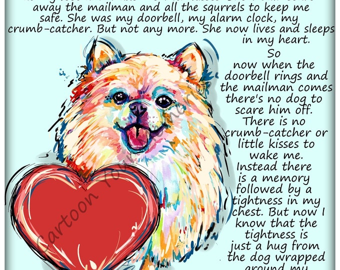 The dog wrapped around my heart Pom