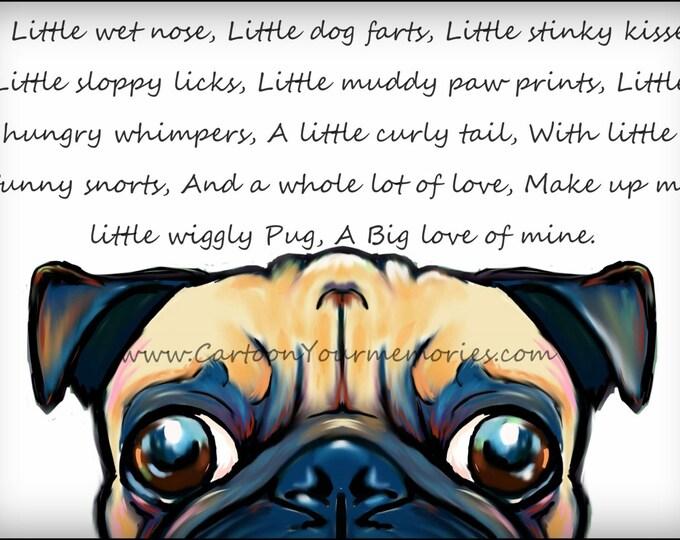 My little wiggly Pug  art print