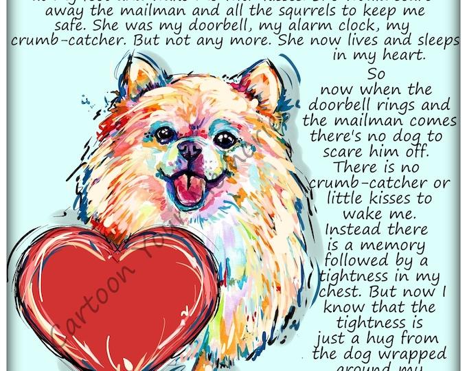 The dog wrapped around my heart Pom