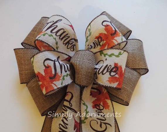 Rustic Fall Burlap Wreath Bow Thanksgiving Wreath Bow Give Thanks Scripts Bow Fall Autumn Bow Rustic Fall Holidays Decor Thanksgiving Party