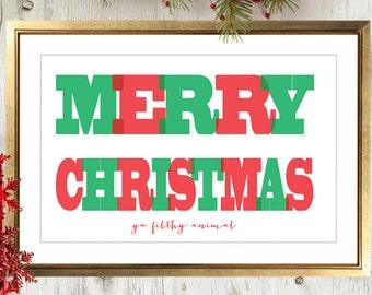 Merry Christmas Ya Filthy Animal Christmas Art Print   Christmas Decor   Home Decor