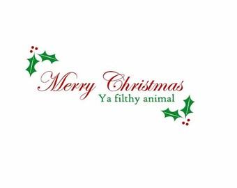 Merry Christmas Ya Filthy Animal Home Alone Movie Inspired Art Print