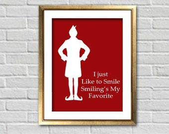 Elf The Movie Inspired - Smiling's My Favorite Christmas Art Print