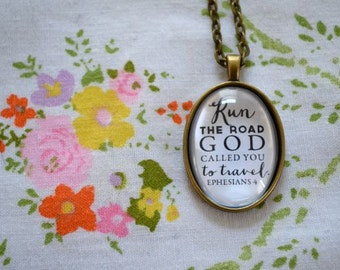 RUN the ROAD Scripture Faith Necklace Pendant - Ephesians 4 - Bronze or Silver