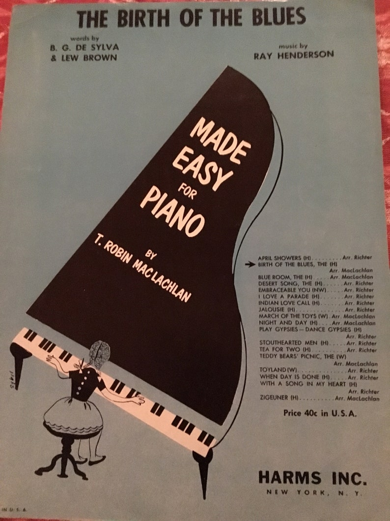 Sheet Music, The Birth of the Blues and The Desert Song, easy piano