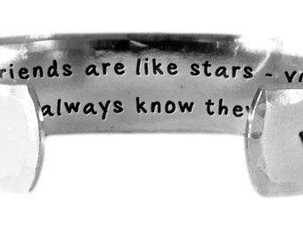 """Good friends are like stars - you can't always see them,  but.... - Hand Stamped Aluminum Cuff Bracelet 1/2"""" x 6"""" by Lulaport"""