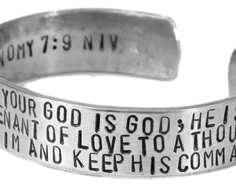 Cuff Bracelet - Deuteronomy 7:9 Know Therefore That the Lord Your God Is God...