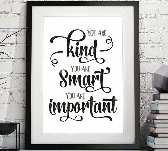 You Are Kind You Are Smart You Are Important You Are Etsy