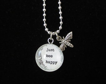 JUST BEE HAPPY, Bee Necklace, Glass Bee Necklace, Bee Pendant, Bee Jewelry, Inspirational Necklace, Motivational Necklace, Ready to Ship