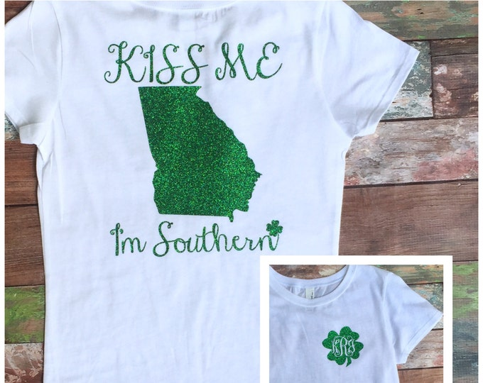 Girls St Patricks Day Shirt, Kiss Me I'm Southern, Girls St Patty's Day Shirt, Monogrammed Shirt, Monogrammed St. Patrick's Day Shirt