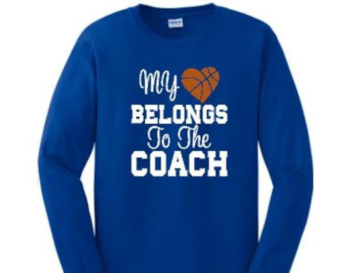 My heart belongs to the coach custom tee shirt, Coach's wife shirt, Custom basketball shirt