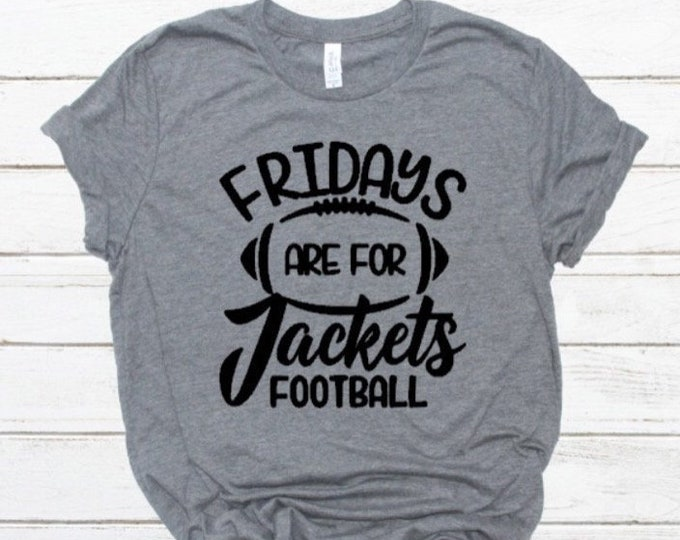 Football Friday Shirt, Jackets Football Shirt, Custom Football Shirts, Boutique Football Shirt, Ladies Football Shirt, Girls Football Shirt