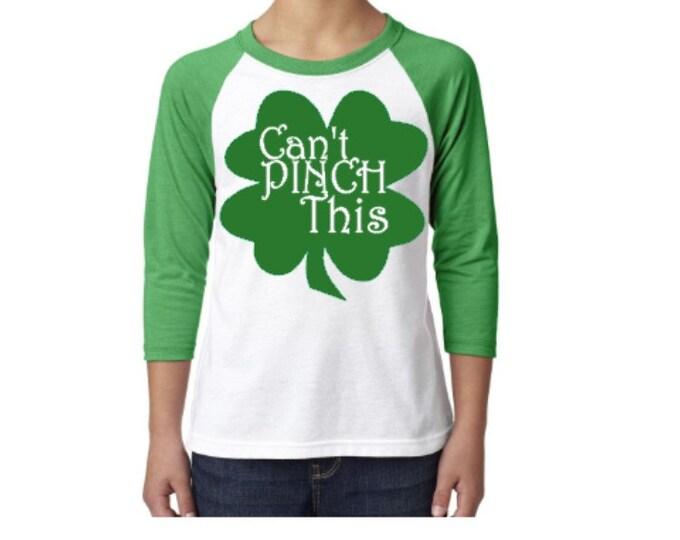 St Patrick's Day Raglan Shirt, Can't Pinch This, St Patty's Day Shirt, St. Patrick's Day Shirt, Raglan tee shirt