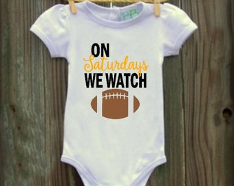 On Saturdays We Watch Football Infant Bodysuit - Football Baby Shirt - Football Infant Bodysuit, Baby girl, Baby Boy