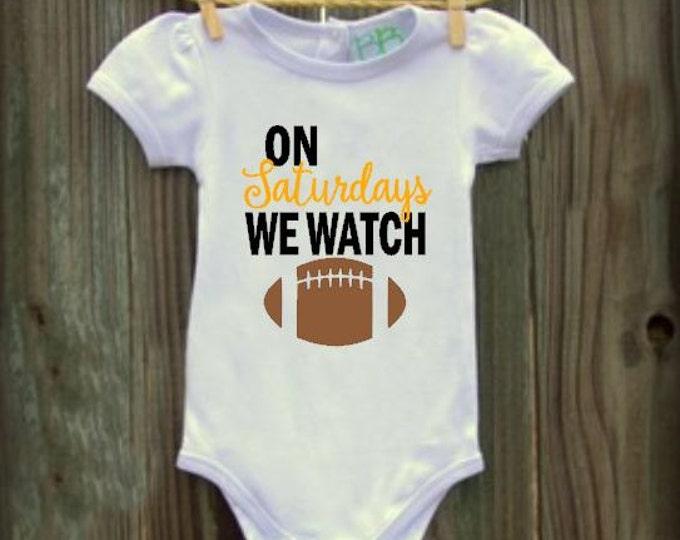 On Saturdays We Watch Football Infant Bodysuit - Football Baby Shirt - Football Infant Bodysuit, Baby girl, Baby Boy