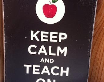 8x11 Keep Calm and Teach On