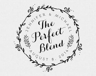 Personalized Wedding Stamp with Wreath, The Perfect Blend, Personalized Wedding Favor, Stamp for Coffee or Tea Favors, Circle Stamp (T77)