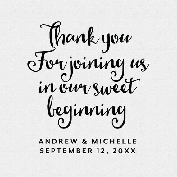Brush Calligraphy Wedding Favors for Candy T483 Thank You for Joining us In our Sweet Beginning personalized Wedding Favor Rubber Stamp