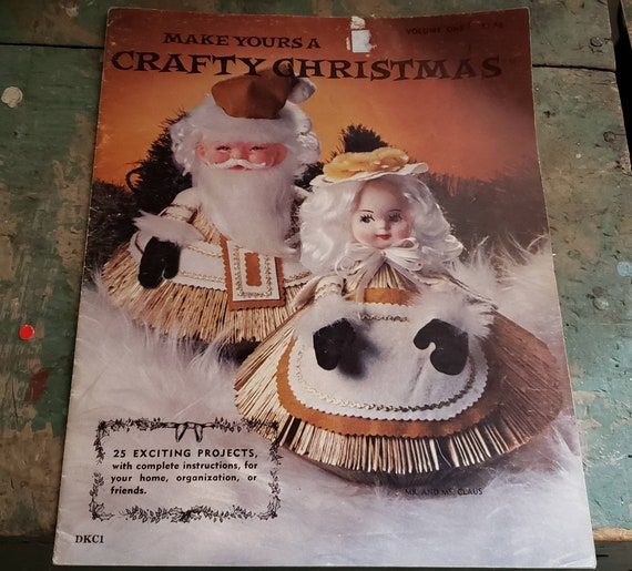 Vintage Make Yours a Crafty Christmas Magazine Vol One 1977 25 Exciting Projects