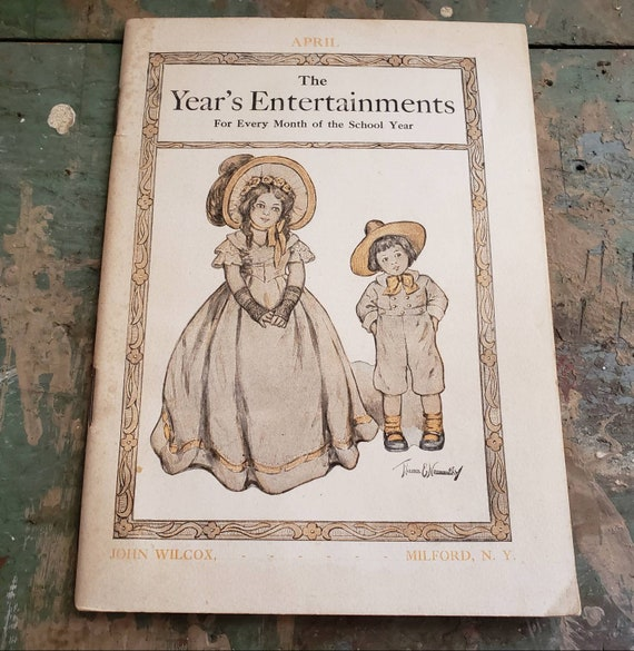 Antique The Year's Entertainments for Every Month of the School Year April Edition F.A. Owen Publishing Co. Guide for Teachers 1909