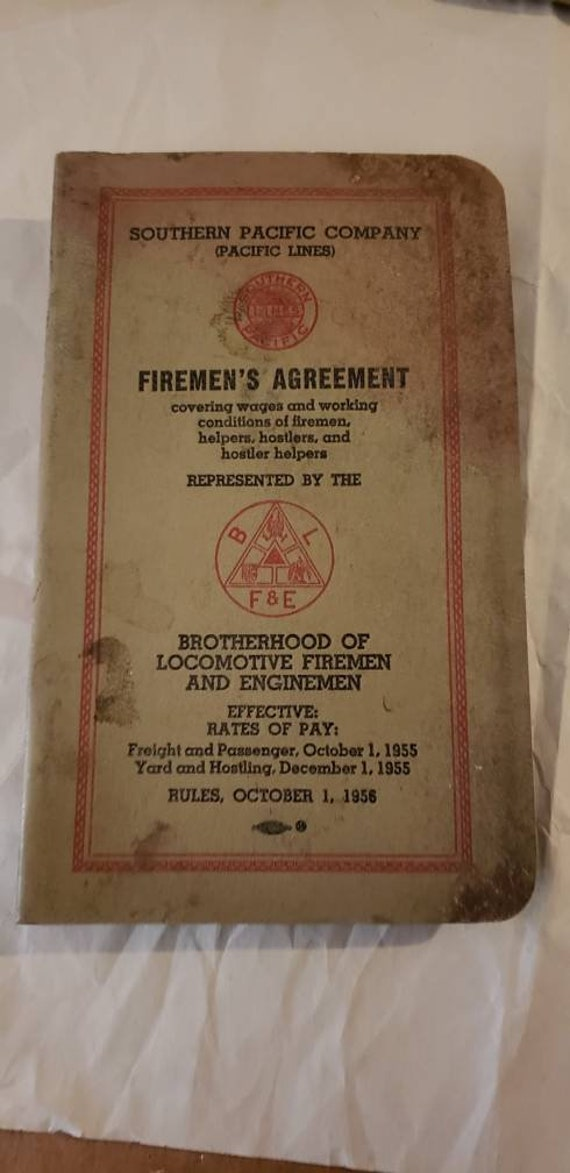 Southern Pacific Co Firemans Agreement Covering Wages Working Conditions Firemen Helpers Holstlers BLF&E 1955