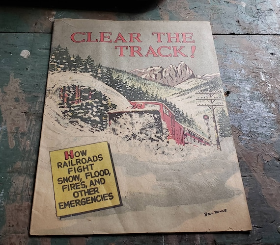 Vintage Clear The Track How Railroads Fight Snow Flood Fires and Other Emergencies Assoc of American Railroads Washington DC