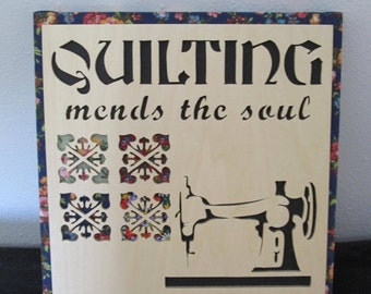 Quilting mends the soul plaque