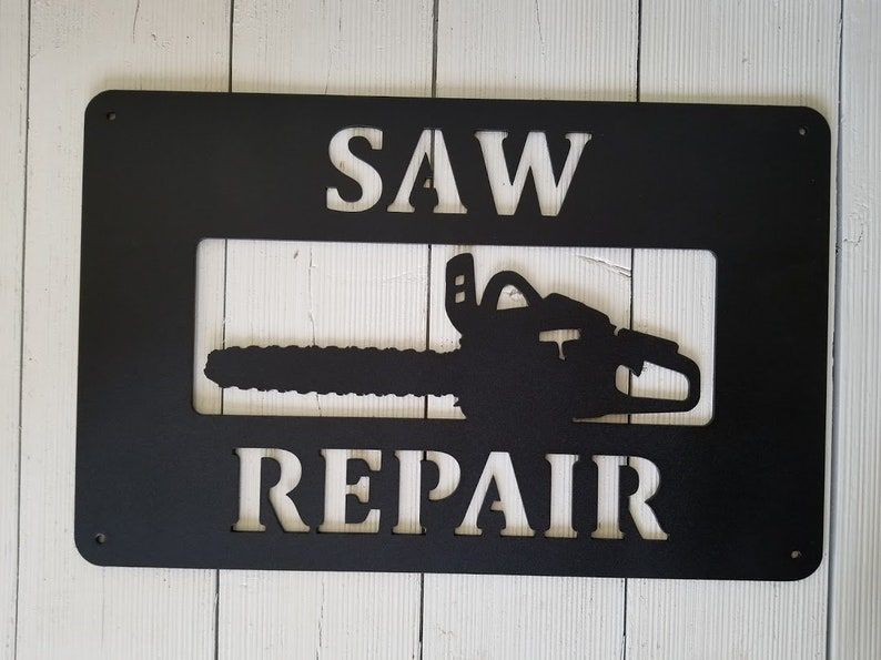 Metal Chainsaw Repair / Sales Shop Sign, Custom Made with Your Name,  Address Numbers or Business Name!